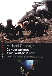Conversations avec Walter Murch