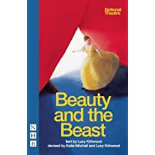 Beauty and the Beast (National Theatre Version) by Lucy Kirkwood (2010-12-02)