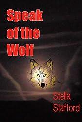 Speak of the Wolf (Little Wychwell Mysteries Book 4)