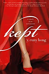 Kept: A Comedy of Sex and Manners (English Edition)