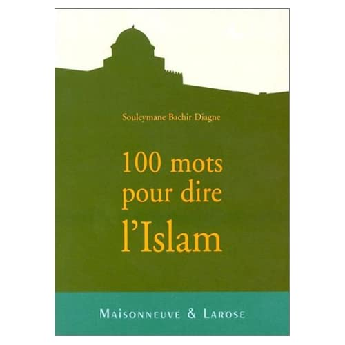 100 mots pour dire l'Islam