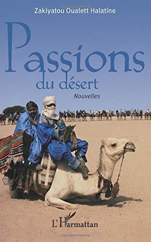 Passions du désert par Zakiyatou Oualett Halatine