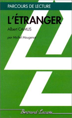 L'Etranger. Albert Camus
