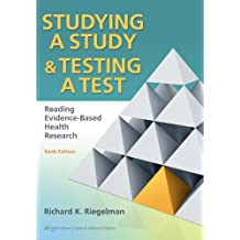 Studying A Study and Testing a Test: Reading Evidence-based Health Research (English Edition)