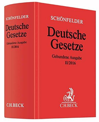 Deutsche Gesetze Gebundene Ausgabe II/2016: Rechtsstand: voraussichtlich August 2016 (Beck'sche Textausgaben)