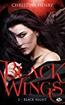 Black Wings, tome 2 : Black Night par Henry