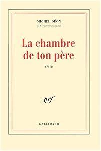 """Afficher """"Chambre de ton pere (La)"""""""
