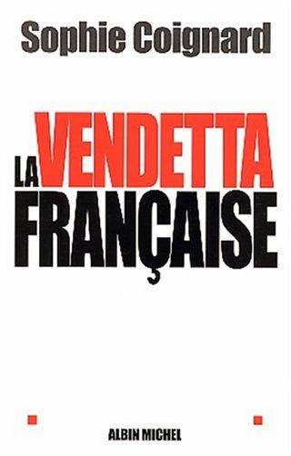 La Vendetta française