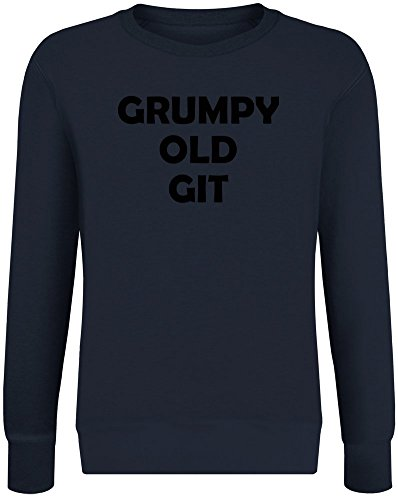 t - Grumpy Old Git Sweatshirt Jumper Pullover for Men & Women Soft Cotton & Polyester Blend Unisex Clothing Small ()