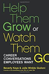 Help Them Grow or Watch Them Go: Career Conversations Employees Want (Agency/Distributed)