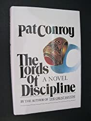 Lords of Discipline by Pat Conroy (1991-09-02)