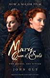 Mary Queen of Scots. Film Tie-In: The Life of Mary Queen of Scots