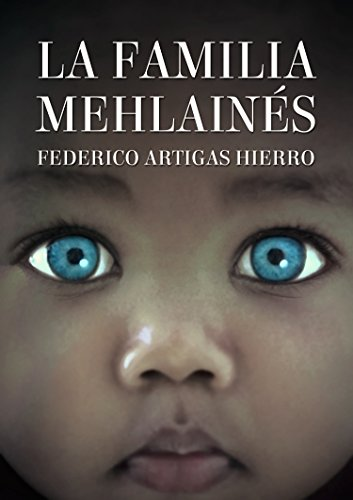 La familia Mehlainés por Federico Artigas Hierro