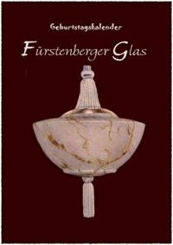Fürstenberger Glas: Geburtstagskalender