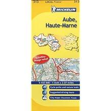 Michelin Map France: Aube, Haute-marne 313