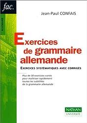 Exercices de grammaire allemande. Exercices systématiques avec corrigés