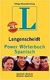 Langenscheidt Power Wörterbuch Spanisch: Spanisch-Deutsch /Deutsch-Spanisch