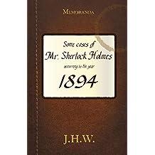 1894: Some Adventures of Mr. Sherlock Holmes (Watson's Third Box)