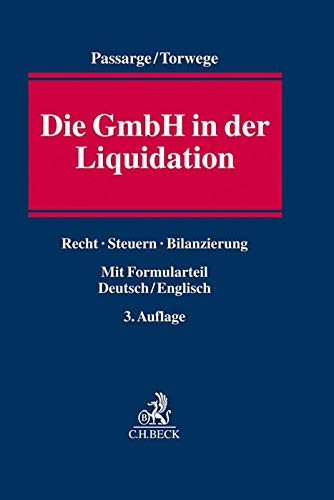 Die GmbH in der Liquidation: Recht, Steuern, Bilanzierung