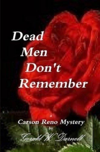 Dead Men Don't Remember (Carson Reno Mystery Series Book 9) (English Edition)