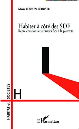 Habiter à côté des SDF: Représentations et attitudes face à la pauvreté