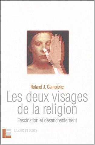 Les Deux Visages de la religion : Fascination et Désenchantement