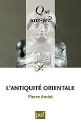 L'Antiquité orientale: « Que sais-je ? » n° 185