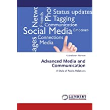 Advanced Media and Communication: A Style of Public Relations