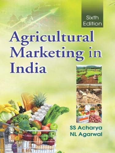 AGRICULTURAL MARKETING IN INDIA 6ED (PB 2019)