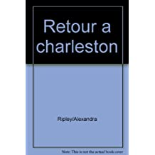 Retour a charleston