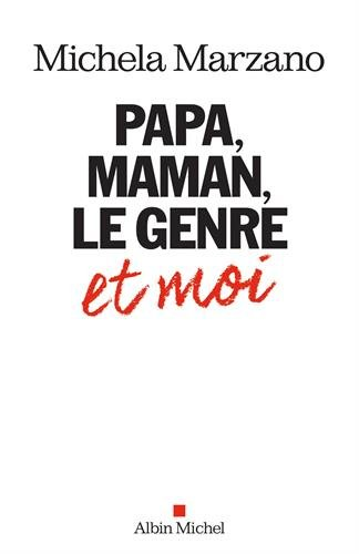 Papa, maman, le genre et moi