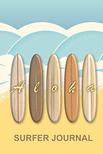 Surf Vintage Hawaii-art (Hawaiian Aloha Vintage Surfboards Surfer Journal: Trendy wooden retro longboards on a tropical beach surf notebook to log all your epic ocean sessions ... for equipment essentials such as wax and fins)