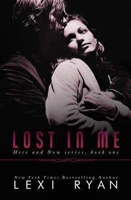 BY Ryan, Lexi ( Author ) [ LOST IN ME ] Apr-2014 [ Paperback ]