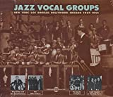 Jazz Vocal Groups Ny-la-Hollywood-Chicag