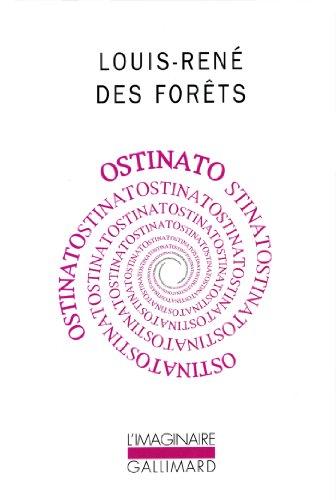 Ostinato par Louis-René Des Forêts