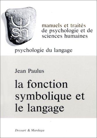 La fonction symbolique et le langage