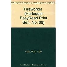 Fireworks! (Harlequin EasyRead Print Ser., No. 69)