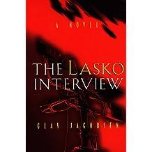 The Lasko Interview