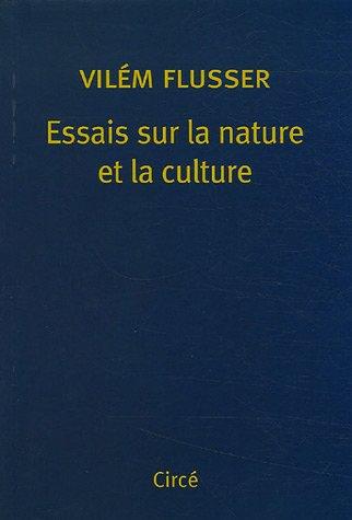 Essais sur la nature et la culture