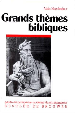 Grands themes bibliques