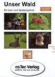 Unser Wald. CD-ROM für Windows 98/NT/2000/XP