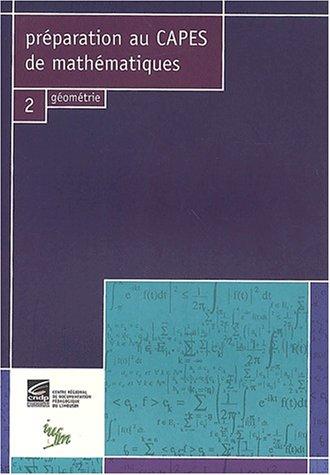 Préparation au CAPES de mathématiques : Volume 2, Géométrie