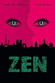 Zen: Grandes y pequeñas historias de flores que llegaron de lejos par Raquel de la Morena