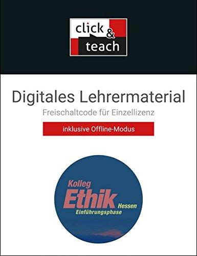 Kolleg Ethik – Hessen / Unterrichtswerk für Ethik in der Oberstufe: Kolleg Ethik – Hessen / Kolleg Ethik Hessen E-Phase click & teach Box: ... Lehrermaterial (Karte mit Freischaltcode)