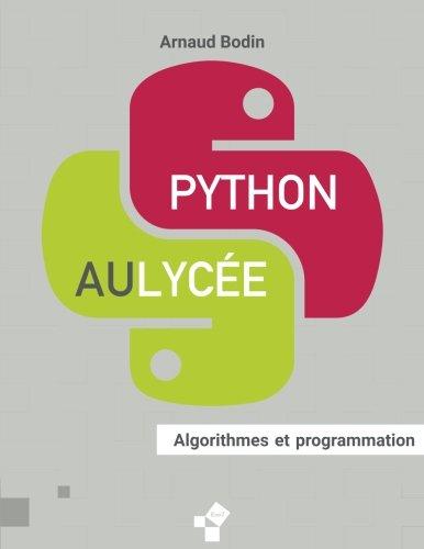Python au lycée: Algorithmes et programmation