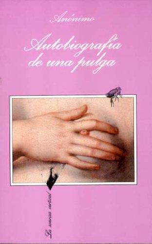 Autobiografía de una pulga (La Sonrisa Vertical) por Anónimo