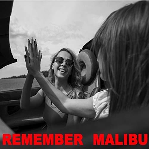 Remember Malibu