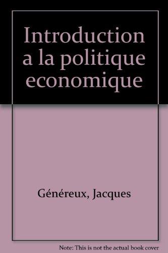 Introduction à la politique économique, 2e édition