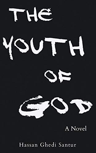 The Youth of God (English Edition)