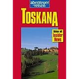 Abenteuer und Reisen, Toskana